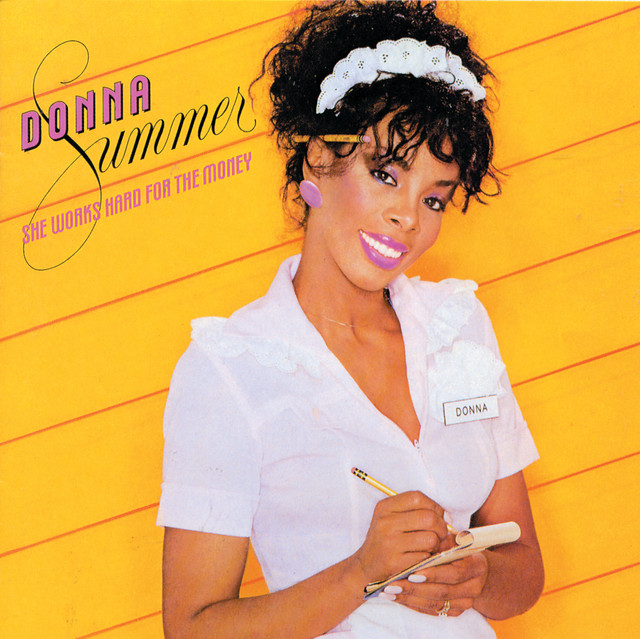 Cover: Donna Summer - She Works Hard For the Money