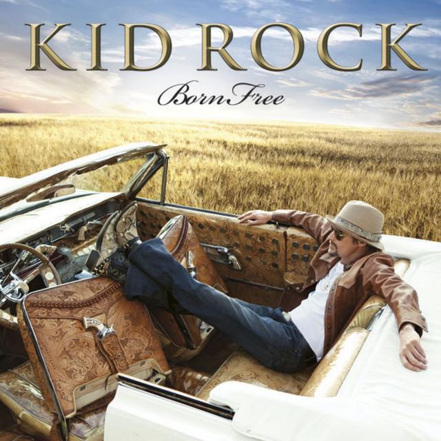 Cover: Kid Rock - Born Free