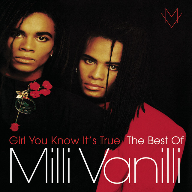 Cover: Milli Vanilli - Girl You Know It's True