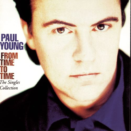 Cover: Paul Young - Come Back and Stay