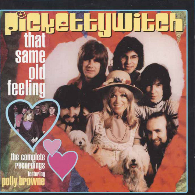 Cover: Pickettywitch - That Same Old Feeling