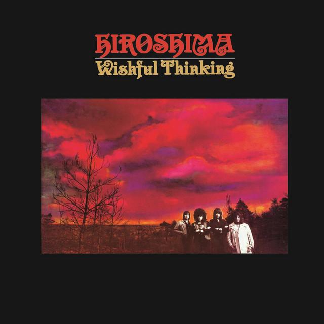Cover: Wishful Thinking - Hiroshima